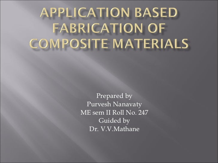 Prepared by Purvesh Nanavaty ME sem II Roll No. 247 Guided by Dr. V.V.Mathane