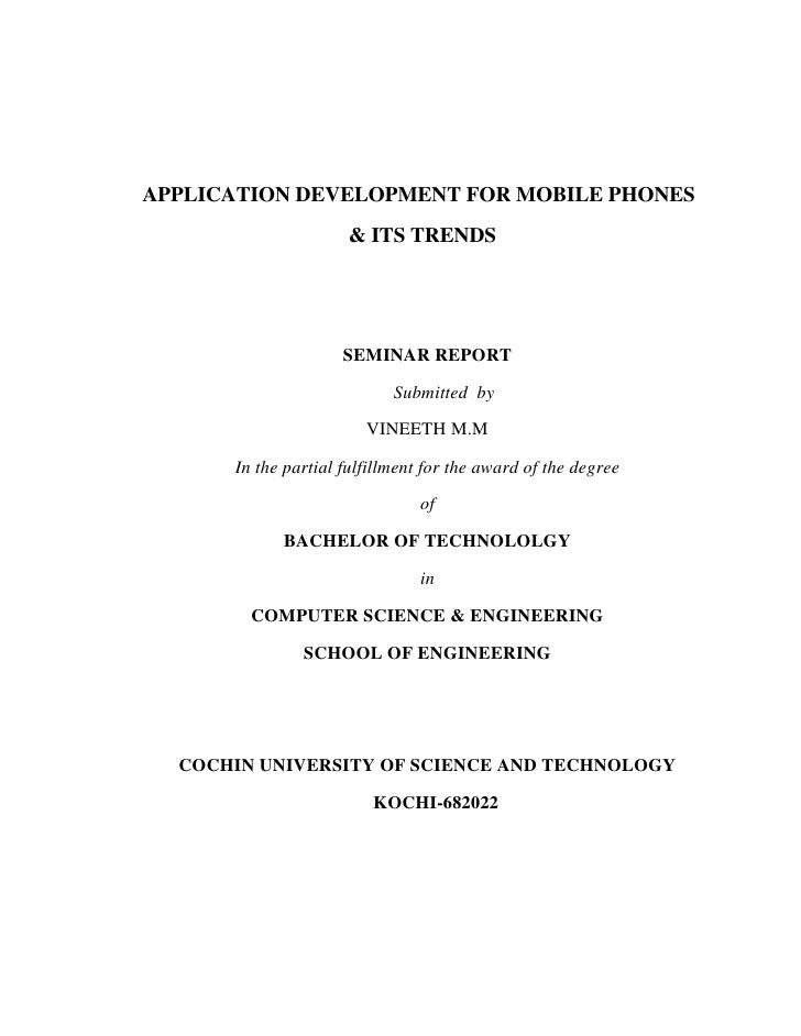 APPLICATION DEVELOPMENT FOR MOBILE PHONES                     & ITS TRENDS                     SEMINAR REPORT             ...