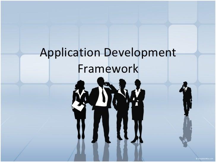 Application Development Framework