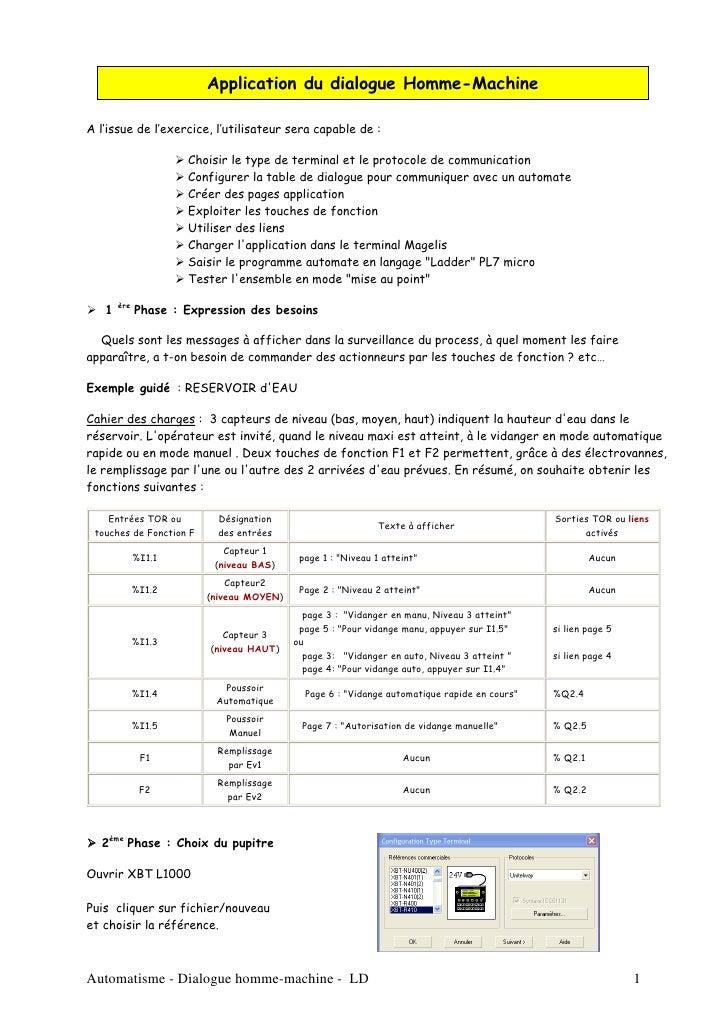 Application du dialogue Homme-Machine  A l'issue de l'exercice, l'utilisateur sera capable de :                       Choi...