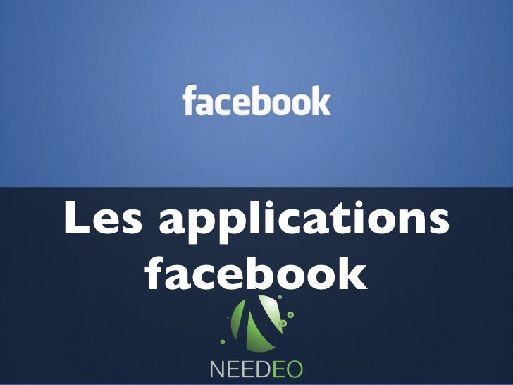 Les applications   facebook