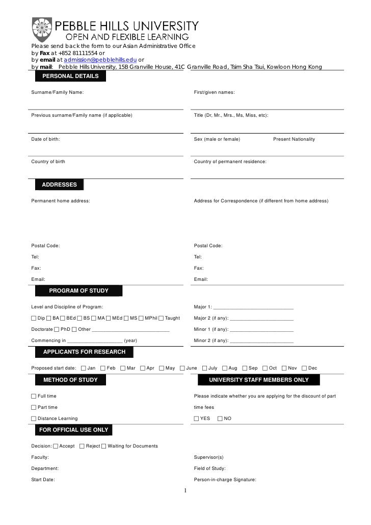 Please send back the form to our Asian Administrative Office by Fax at +852 81111554 or by email at admission@pebblehills....