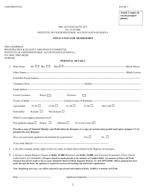 Application form for registration icpak application form for registration icpak confidential icpak 1 attach 2 copies of recent passport photos the accountants act no yelopaper Choice Image