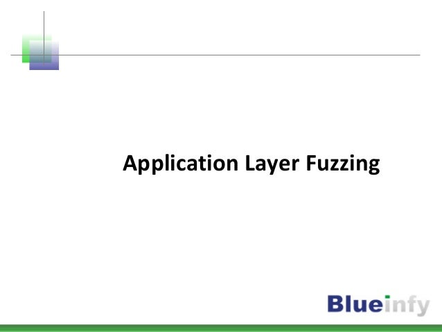 Application Layer Fuzzing