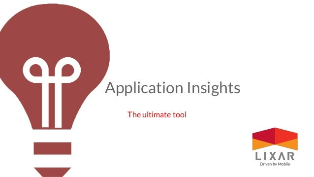 Application Insights The ultimate tool