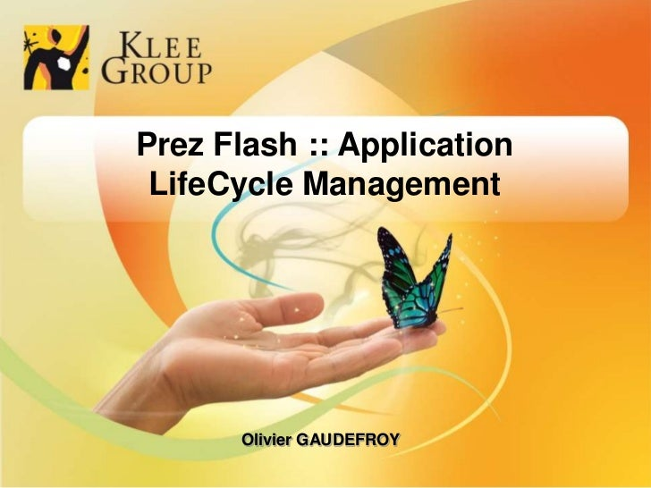 1<br />Prez Flash :: Application LifeCycle Management<br />Olivier GAUDEFROY<br />