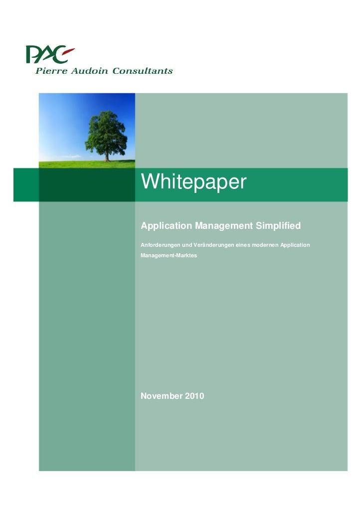 WhitepaperApplication Management SimplifiedAnforderungen und Veränderungen eines modernen ApplicationManagement-MarktesNov...