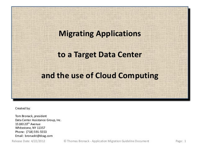 Migrating Applications                                 to a Target Data Center                     and the use of Cloud Co...