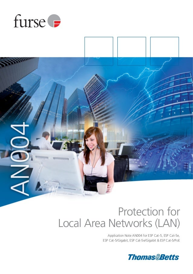 Protection for Local Area Networks (LAN) Application Note AN004 for ESP Cat-5, ESP Cat-5e, ESP Cat-5/Gigabit, ESP Cat-5e/G...