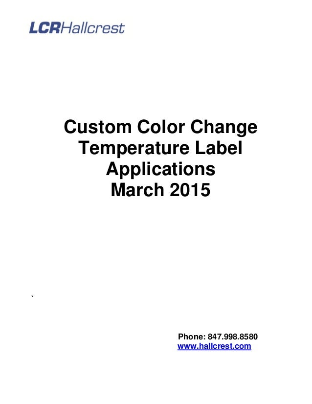 Color Change Temperature (Thermochromic) Indicator