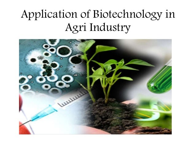 applications of biotechnology Biotechnology is the use of biological  tools of biotechnology bioprocessing  technology  tools of biotechnology practical applications of biotechnology 1.