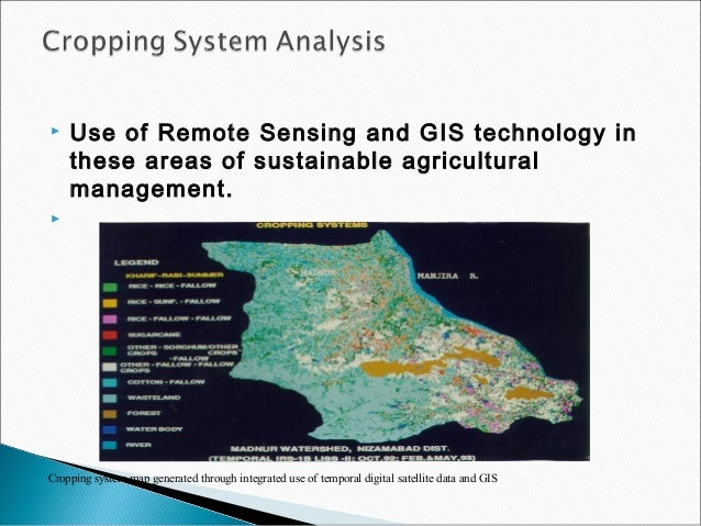 Application Of Gis And Remote Sensing In Agriculture
