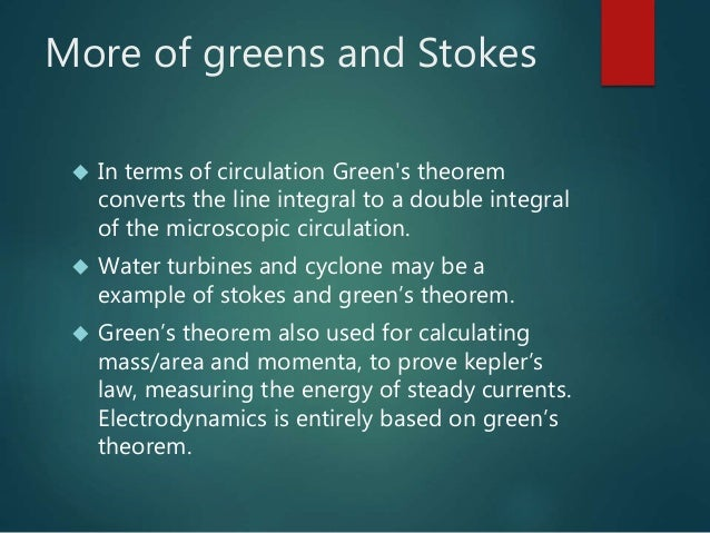 application of gauss green and stokes theorem