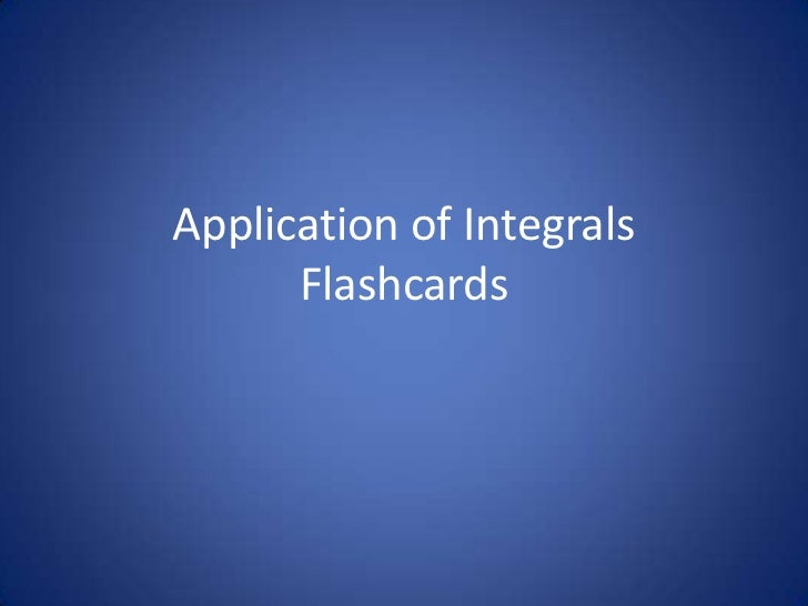 Application of Integrals Flashcards<br />