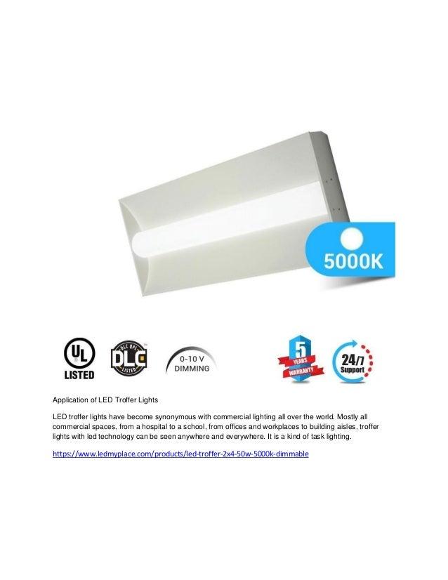 Application of led troffer lights