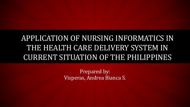 Application of Nursing Informatics in the Health Care ...