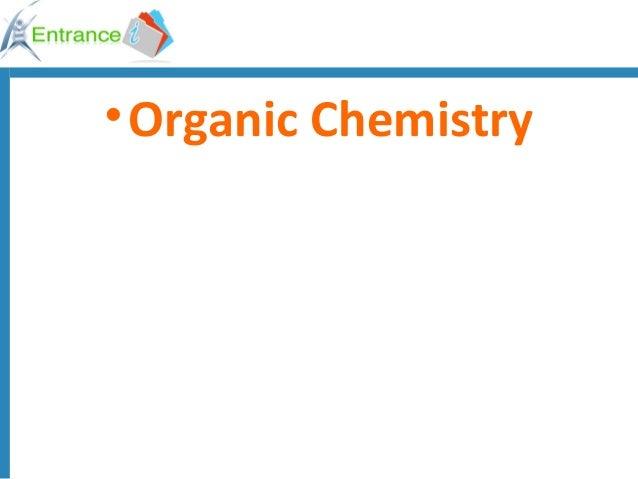 •Organic Chemistry