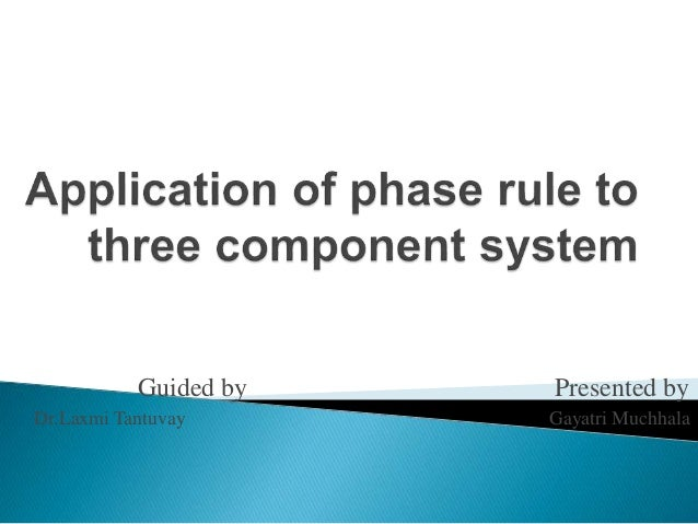 Application Of Phase Rule To Three Component System 1 638gcb1474773038