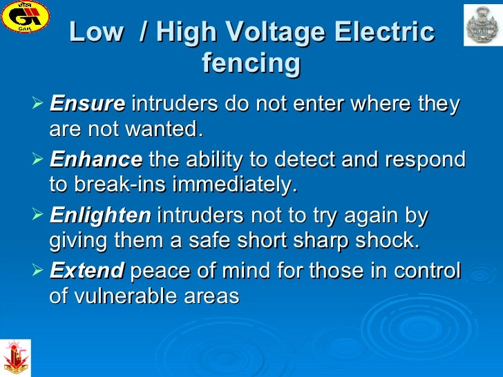 Low  / High Voltage Electric fencing <ul><li>Ensure  intruders do not enter where they are not wanted. </li></ul><ul><li>E...