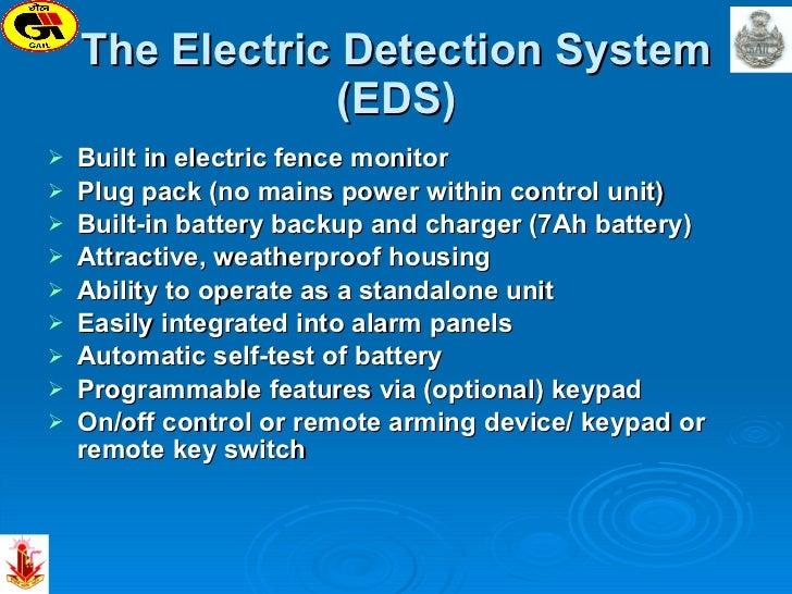 The Electric Detection System (EDS) <ul><li>Built in electric fence monitor  </li></ul><ul><li>Plug pack (no mains power w...