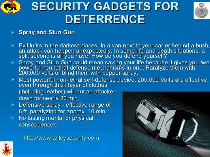 SECURITY GADGETS FOR DETERRENCE <ul><li>Spray and Stun Gun  </li></ul><ul><li>Evil lurks in the darkest places. In a van n...
