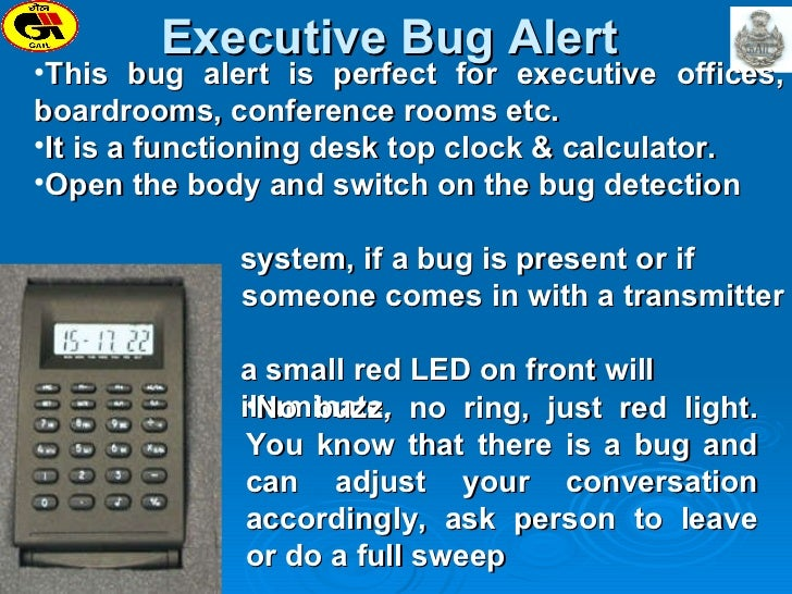 Executive Bug Alert  <ul><li>This bug alert is perfect for executive offices, boardrooms, conference rooms etc. </li></ul>...