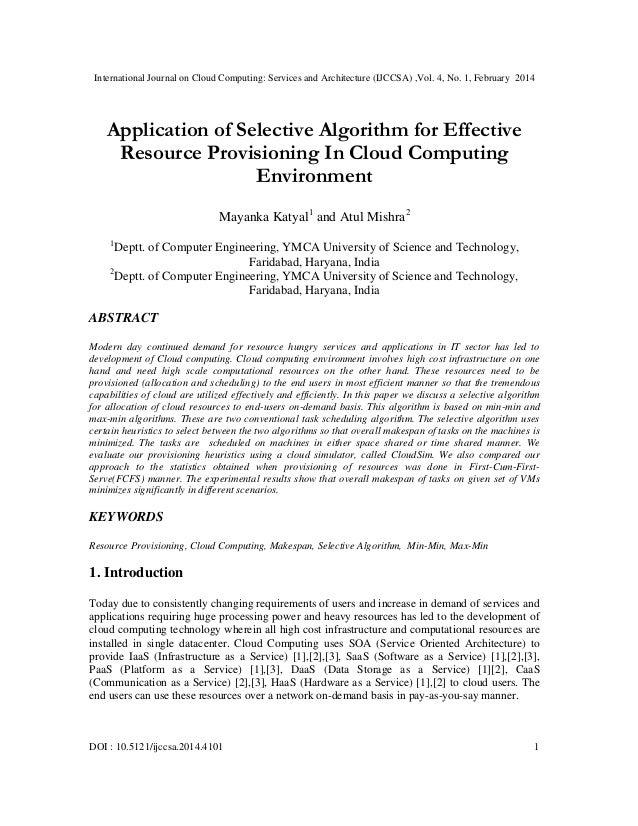 International Journal on Cloud Computing: Services and Architecture (IJCCSA) ,Vol. 4, No. 1, February 2014 DOI : 10.5121/i...