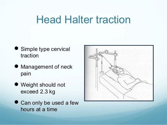 Head Halter traction  Simple type cervical traction   Management of neck pain   Weight should not exceed 2.3 kg   Can ...