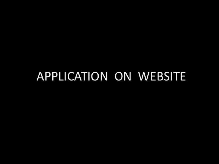 APPLICATION ON WEBSITE