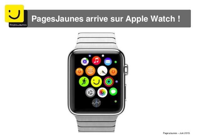 PagesJaunes arrive sur Apple Watch ! PagesJaunes – Juin 2015