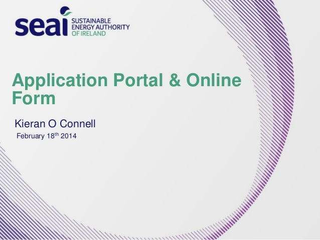 Application Portal & Online Form Kieran O Connell February 18th 2014