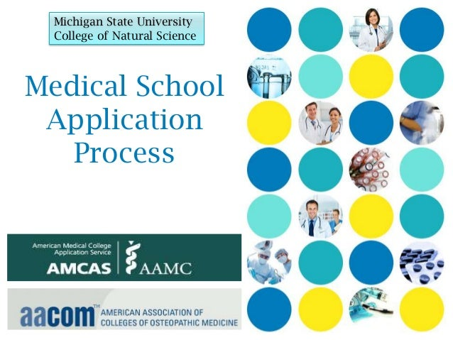 Michigan State University  College of Natural ScienceMedical School Application   Process