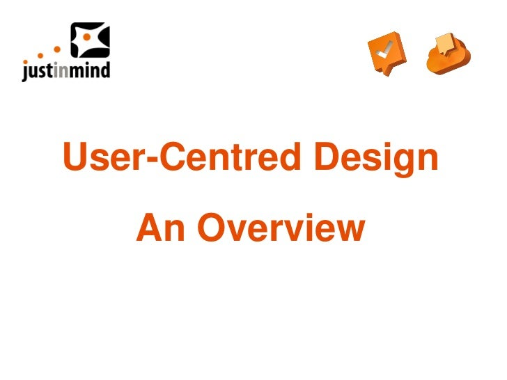 User-Centred Design   An Overview