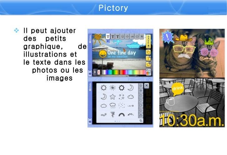<ul><li>Il peut ajoute r   des  petit s  graphique ,   des illustrations et   le texte  dans les  photos ou les  images </...