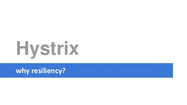 Hystrix why resiliency?