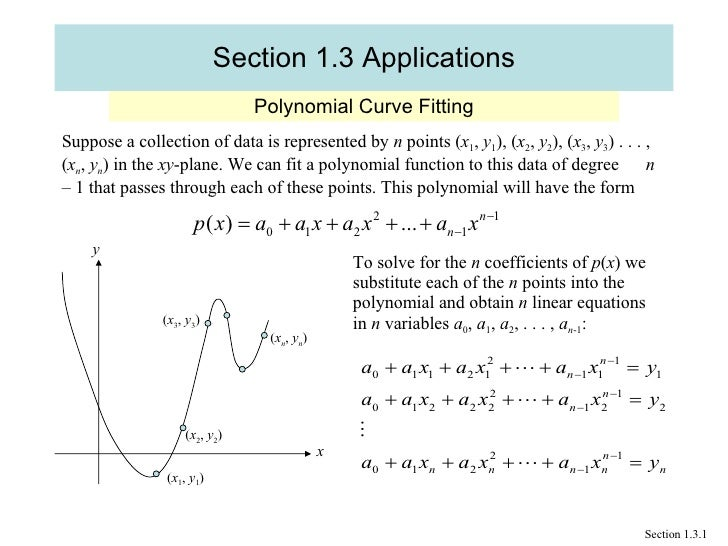 Section 1.3 Applications Polynomial Curve Fitting Section 1.3.1 Suppose a collection of data is represented by  n  points ...