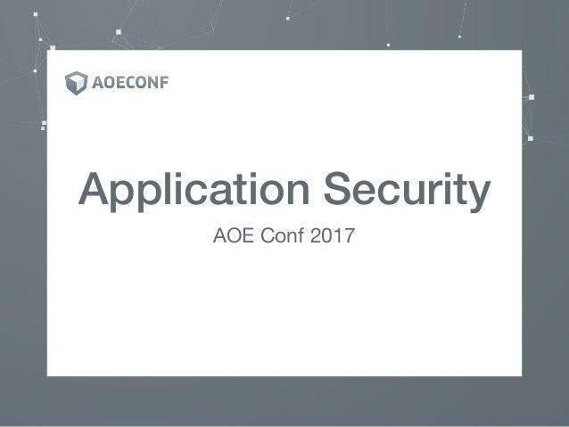 Application Security AOE Conf 2017