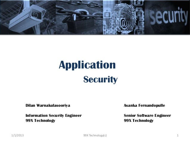 Application                                           Security           Dilan Warnakulasooriya                           ...