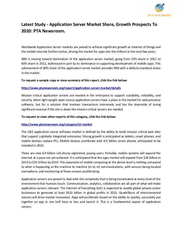 Latest Study - Application Server Market Share, Growth Prospects To 2020: PTA Newsroom. Worldwide Application Server marke...