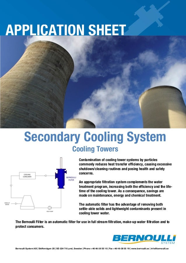 APPLICATION SHEET  Secondary Cooling System Cooling Towers  Contamination of cooling tower systems by particles commonly r...