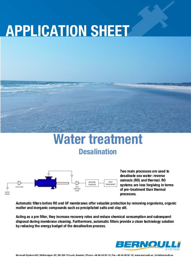 APPLICATION SHEET  Water treatment Desalination  Two main processes are used to desalinate sea water: reverse osmosis (RO)...