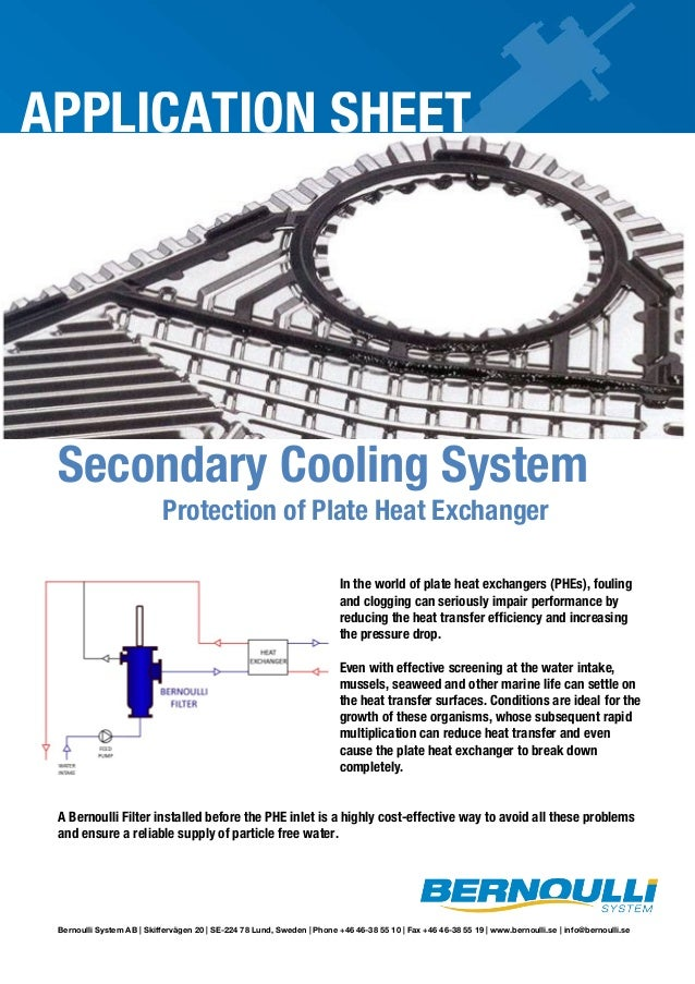 APPLICATION SHEET  Secondary Cooling System Protection of Plate Heat Exchanger  In the world of plate heat exchangers (PHE...