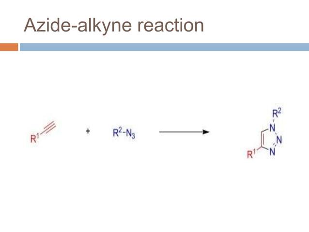 Azide-alkyne reaction
