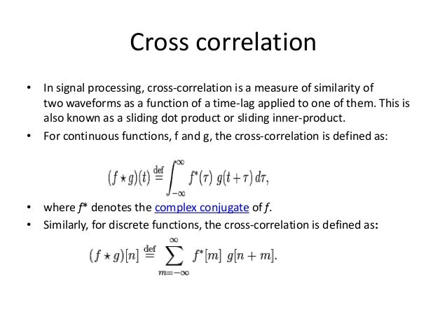 Applications of cross correlation