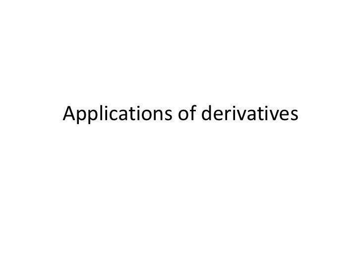 Applications of derivatives<br />