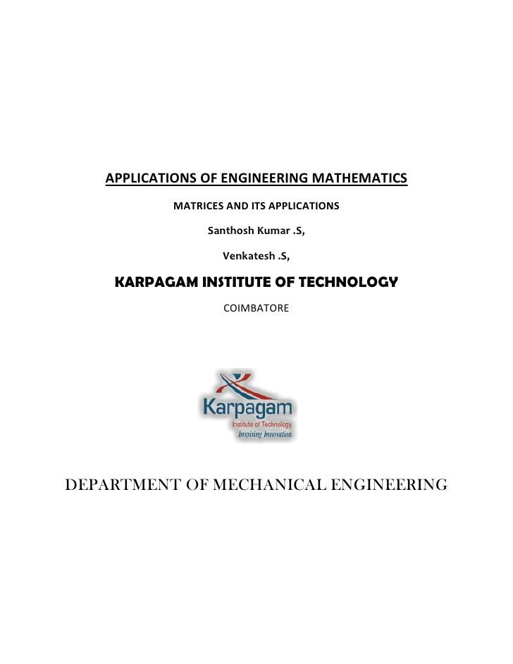 APPLICATIONS OF ENGINEERING MATHEMATICS           MATRICES AND ITS APPLICATIONS                Santhosh Kumar .S,         ...