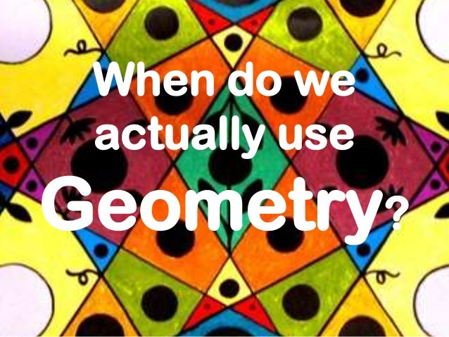 how can geometry be used in real life