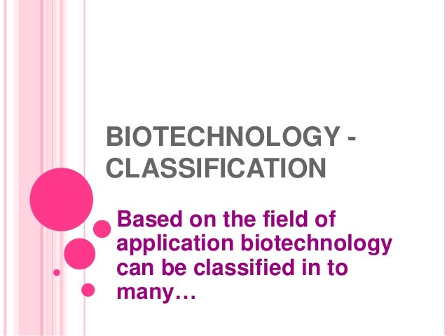 applications of biotechnology Case studies of biotechnology applications in developing countries   biotechnology as applied to food processing in most developing.