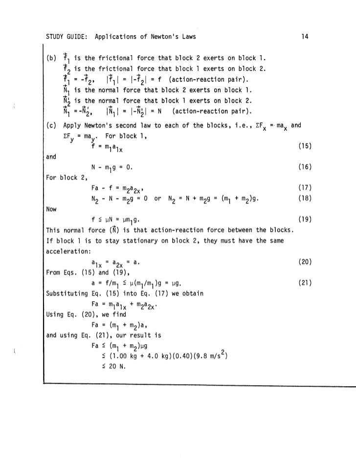 newton analysis Newton's second law states that the acceleration of an object is directly proportional to the net force acting upon the object and inversely proportional to the mass of the object the law is often expressed in the form of the following two equations newton's second law and a force analysis in unit.