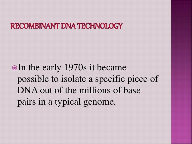 recombinant dna technology essay